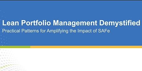 Lean Portfolio Management- Scaled Agile tickets