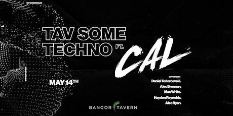 Tav Some Techno Feat. CAL tickets
