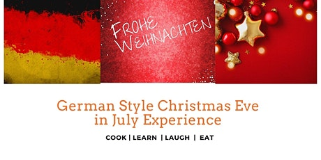 German Style Christmas Eve in July Experience tickets