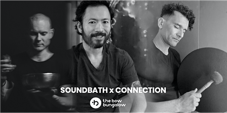 SOUNDBATH x CONNECTION billets