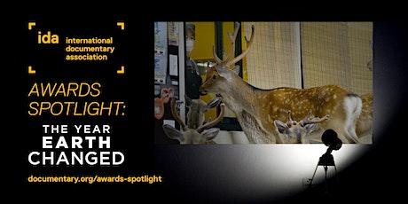 IDA Awards Spotlight: The Year Earth Changed tickets