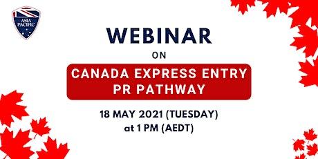 Webinar On Canada Express Entry PR Pathway tickets