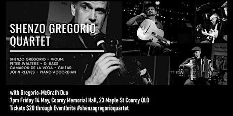 Shenzo Gregorio Quartet  &  Gregorio-McGrath tickets