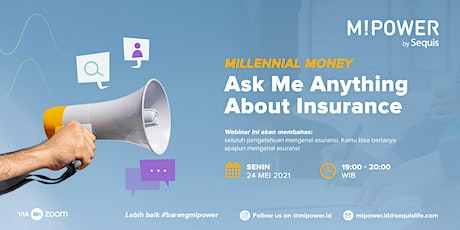 Millennial Money : Ask Me Anything About Insurance Tickets