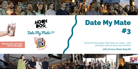 Date My Mate #3 - Pitch Your Single Friend tickets