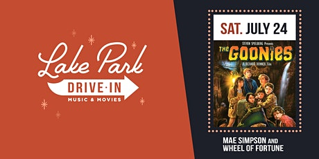 Lake Park Drive-In: The Goonies with Mae Simpson and Wheel of Fortune tickets