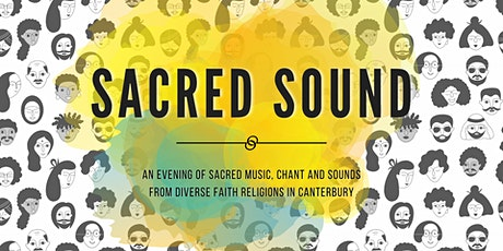 Sacred Sound - An evening not to be missed! tickets