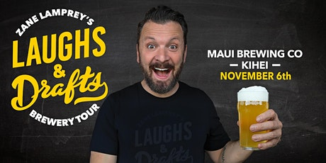 MAUI BREWING CO  •  Zane Lamprey's  Laughs & Drafts  • Maui, HI tickets