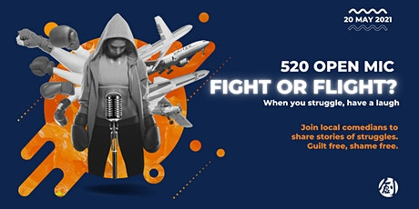 "Dream Impact Presents: 520 Open Mic ""Fight or Flight"" tickets"