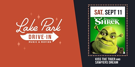 Lake Park Drive-In: Shrek with Kiss the Tiger and Sawyers Dream tickets