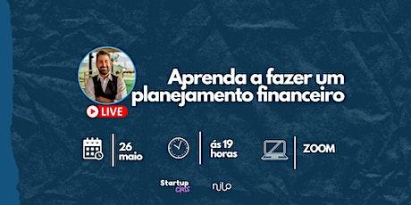 SUP Class - Aprenda a fazer um planejamento financeiro ingressos
