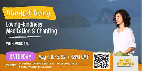 Loving-kindness Meditation & Chanting by Monk Ake tickets