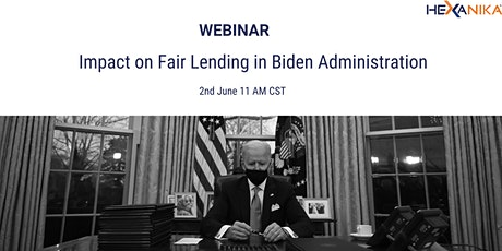 Webinar - Impact on Fair Lending in Biden Administration tickets