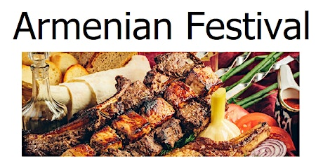 Armenian Spring Food Festival tickets