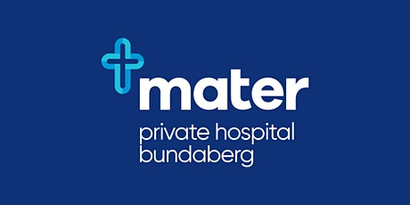 Mater Private Hospital Bundaberg - Orthopaedics and General Medicine tickets