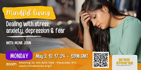 Dealing with stress, anxiety, depression, and fear by Monk John tickets