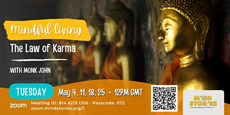 The Law of Karma by Monk John  (with guided meditation) tickets