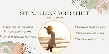 Spring Clean Your Spirit Virtual Retreat tickets