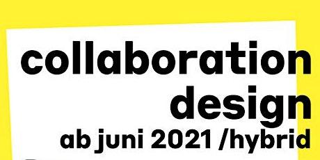 Ein Info- + Kennenlern-Abend für die Masterclass »Collaboration Design« Tickets
