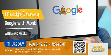 Google with Monk by Monk Pasura  (guided meditation) tickets