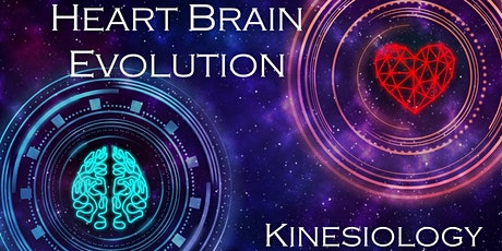 HEART BRAIN EVOLUTION KINESIOLOGY * deposit only*  DUBBO tickets