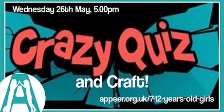 Girls Appeer Online Session - Crazy Quiz and Craft ( 7-12yrs) tickets