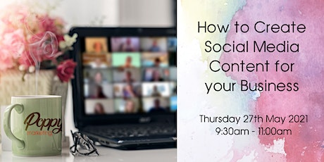 How to Create Social Media Content for your Business! tickets