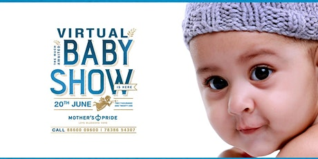Mother's Pride Virtual Baby Show - 20th June 2021 tickets