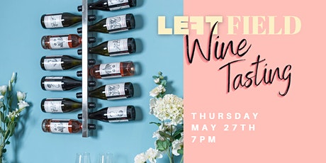 Left Field Food & Wine Tasting tickets