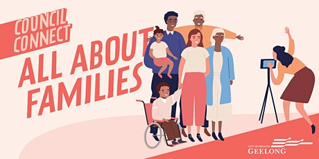 Council Connect: All about Families tickets