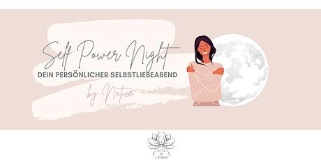 Self Power Night - Dein persönlicher Selbstliebeabend Tickets
