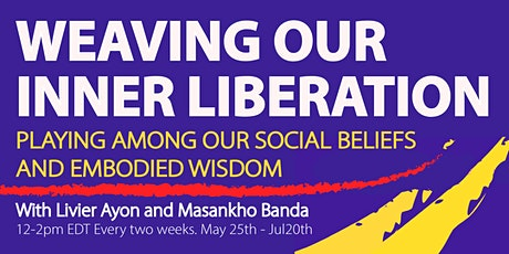 Weaving our Inner Liberation tickets