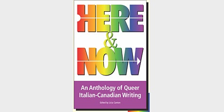 Launch of Here and Now: An Anthology of Queer Italian-Canadian Writing tickets