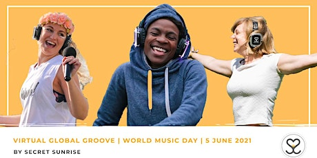 World Music Day | Secret Sunrise Virtual Global Groove tickets