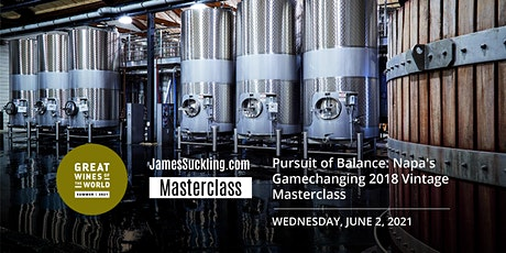 Great Wines of the World Masterclass: California's Game-Changing Vintage tickets