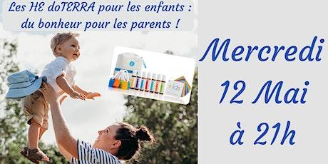 Les HE doTERRA pour les enfants : du bonheur pour les parents ! billets