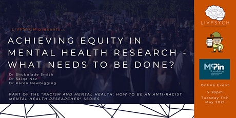 Achieving equity in mental health research – what needs to be done? tickets