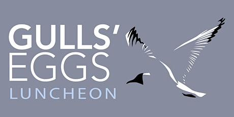 The Gulls' Eggs Luncheon tickets