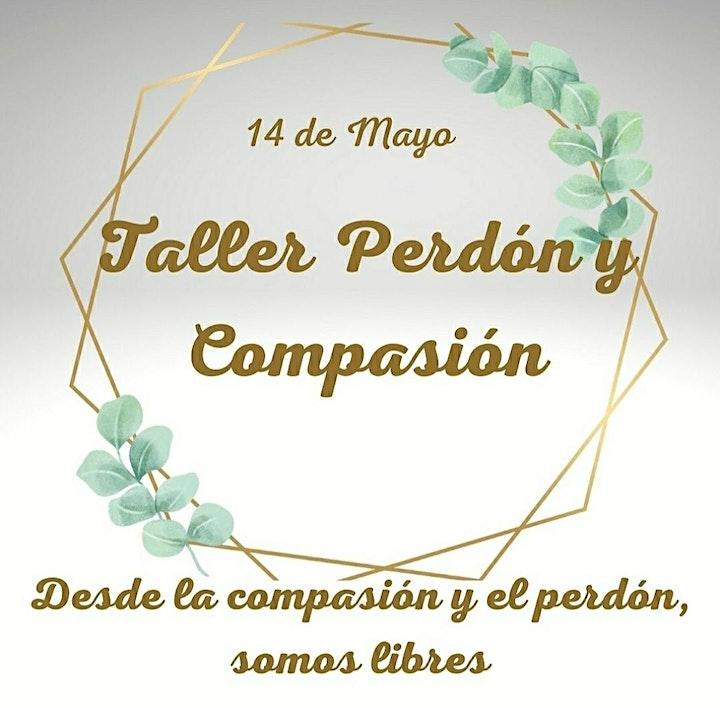 Imagen de Taller del Perdón y la Compasión - Amor incondicional