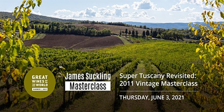 Great Wines of the World Masterclass: 2011 Super Tuscan Masterclass tickets