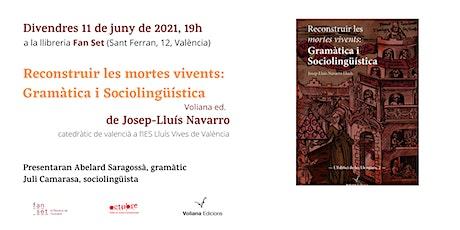 Reconstruir les mortes vivents, de Josep-Lluís Navarro tickets