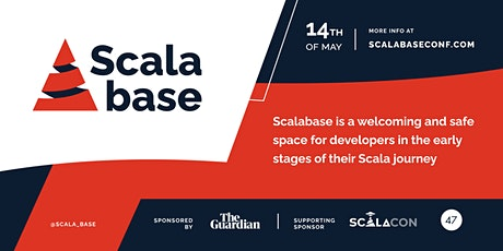 Scalabase - a conference for early career Scala developers Tickets