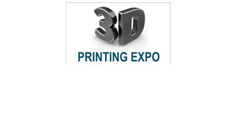 The 3D Printing Expo tickets