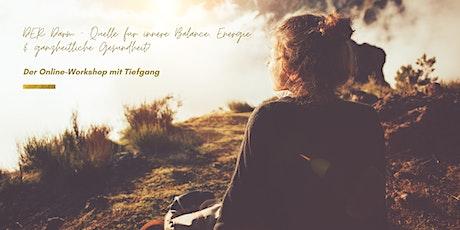Der DARM - Quelle für innere Balance, Energie & ganzheitliche Gesundheit Tickets