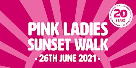 Pink Ladies Sunset Walk 2021 tickets