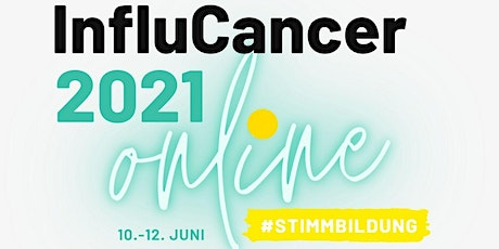 InfluCancer 2021:Der  1. Kommunikationskongress für die Patient*innenstimme Tickets