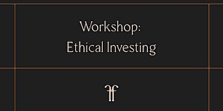 Ethical Investing tickets