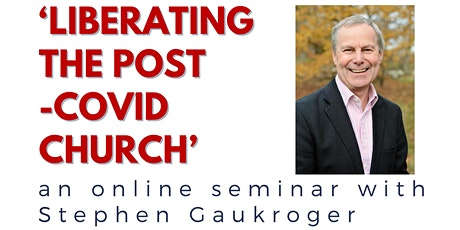 'Liberating the Post-Covid Church' tickets
