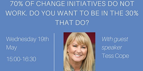 70% of Change Initiatives do not work, be in the 30% that do! tickets