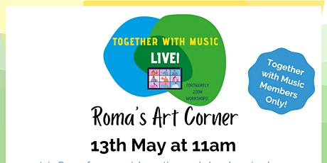 Together with Music LIVE! Roma's Art Corner tickets